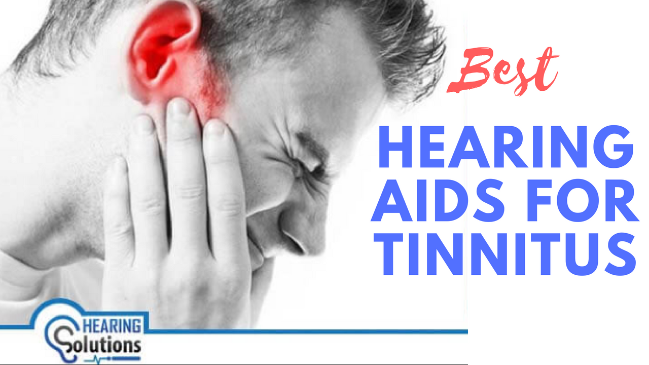 Best Hearing Aids For Tinnitus 2019 - 2020