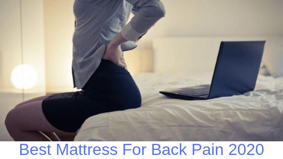 Best Mattress For Back Pain 2020 best mattress for back pain Archives   Medicatedstuff