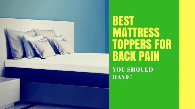Best Mattress Topper For Back Pain 2020 Best Mattress Topper For Back Pain 2020 – Top Picks And Buyer's Guide